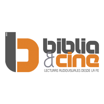 BIBLIA&CINE > Lecturas audiovisuales desde la fe.
